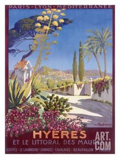 Poster Print Wall Art Print entitled Hyeres, French Riviera, Vintage Poster, by Georges Dorival Vintage Travel Posters, Vintage Ads, French Vintage, Vintage Signs, Old Poster, Retro Poster, Hyeres France, Riviera Beach, Travel Ads