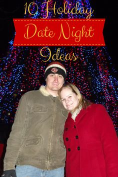 10 Holiday Date Night Ideas for the Christmas Season!