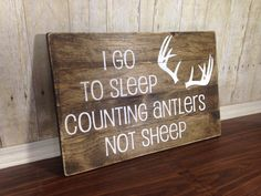 I Go To Sleep Counting Antlers Not Sheep Sign/ Antlers Rustic Sign/ Children's Bedroom Decor/ Rustic Wood Sign/ Baby Shower Gift/