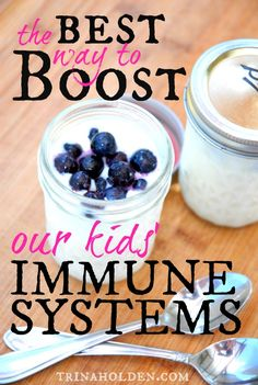 The Best Way to Boost Our Kids' Immune Systems :)