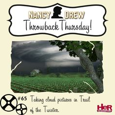Throwback Thursday moment featuring Nancy Drew: Trail of the Twister. #NancyDrew #TBT #TOT
