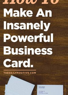 How To Make An Insanely Powerful Business Card