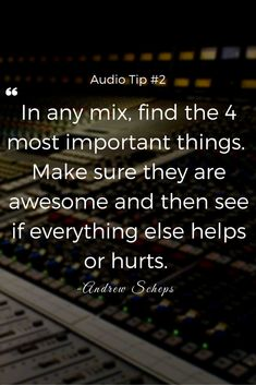 Great advice from Andrew Scheps on Mixing. #recording #mixing #audio #quote