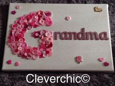 Grandma button art on10x14 canvas block ideal for by Cleverchic1, £20.00