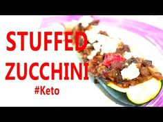 KETO RECIPES - Stuffed Zucchini #Keto - YouTube