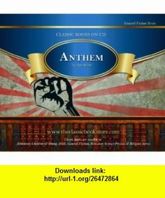 Anthem (0855169002101) Ayn Rand ,   ,  , ASIN: B003Y57K4M , tutorials , pdf , ebook , torrent , downloads , rapidshare , filesonic , hotfile , megaupload , fileserve