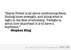 this is seriously my favorite quote. LOL. stephen king dissing twilight.