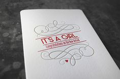It's a Girl! Letterpress, Congratulations, Container, Design, The Originals, Visit Cards, Invitations, Typography, Letterpress Printing