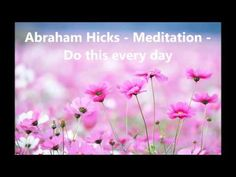 Abraham Hicks 2016 - Morning Meditation NEW 2016 September - YouTube