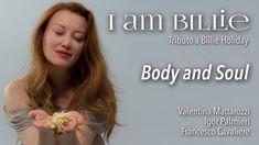 Body And Soul - Billie Holiday ft Valentina Mattarozzi dall'album I Am B...
