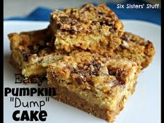 Pumpkin Dumpcake.  This is a great Thanksgiving recipe.  Very easy and more yummy than pie.  To get the complete instructions go to http://www.sixsistersstuff.com/2012/09/pumpkin-dump-cake-recipe.html