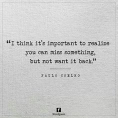 Its damn important. Life Lessons, Things To Think About, Tags, Feelings, Words, Outfit, Quotes, Inspiration, Paulo Coelho