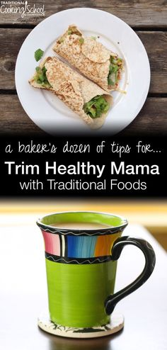 A Baker's Dozen Of Tips For ... Trim Healthy Mama With Traditional Foods | Between 2014 and 2015, I lost more than 30 pounds with Trim Healthy Mama, staying true to traditional foods. I've received questions nearly every day about how I did it. As well as emails and comments from readers who say they're encouraged by my story. Today, I'm finally sharing my tips for doing Trim Healthy Mama with only traditional foods. | TraditionalCookingSchool.com