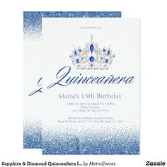 Sapphire & Diamond Quinceañera Invitations Sapphire & Diamond Quinceañera Invitations This glam invitation is designed with sparkles, blue glitter and a silver sparkling Tiara for a fab Quinceañera birthday. Made for special for teens, this blue sparkle Quinceañera invitation will be a fantastic introduction to your special day. Additional coordinating Quinceañera party supplies are available at Metro-Events Zazzle shop and Metro-Event.com.