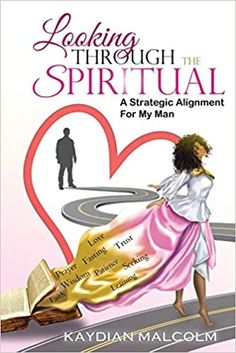 Amazon ❤ Looking Through The Spiritual: A Strategic Alignment For My Man
