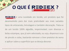 O que é o REDEEX Aplik Tecido Adesivado?