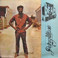 Delroy Wilson - The Dean of Reggae