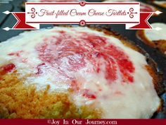 Fruit-filled Cream Cheese Tartlets (low carb, no sugar, gluten free) - Joy In Our Journey.com - My Blog!