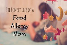 The Lonely Life of a Food Allergy Mom
