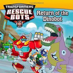 Transformers Rescue Bots: Return of the Dino Bot by John Sazaklis http://www.amazon.com/dp/0316188670/ref=cm_sw_r_pi_dp_nf-Cub1P1J5NW