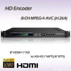 Eight-Channel MPEG-4 AVC/H.264 IPTV HD Encoder HDMI Video Input ASI&UDP/IP Output REH2208  We are one of the providers of digital TV ,CATVand IPTV System head-end equipment . SD/HD encoder, DVB modulator, professional IRD, receiver/decoder, multiplexer and scrambler, etc.,