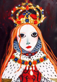 London artist Helen Downie's (Unskilled Worker) take on Queen Elizabeth I. Title: Being a Queen is Tedious.