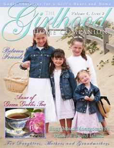 Old-fashioned homemaking skills and Godly character for girls