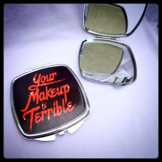 ALASKA • Your Makeup Is Terrible • Compact Mirror $15