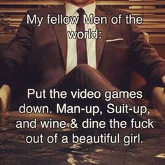 Love this! <3 although, let's keep the video games in the equation. I'm not ready to give them up yet.