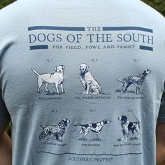 Dogs of the South in Grey-Blue by Southern Proper. This t-shirt says it all - for field, fowl or family! #SouthernProper #preppy #shirt http://www.countryclubprep.com/mens/tee-shirts/dogs-of-the-south-in-grey-blue-by-southern-proper.html