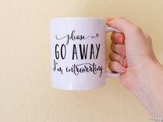 Gifts For Homebodies: Please Go Away, I'm Introverting Mug
