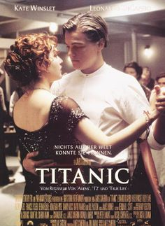 It doesn't get better than this, in my opinion { Titanic}