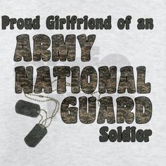 National Guard Girlfriend (tags) T-Shirt on CafePress.com
