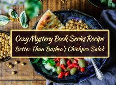 Cozy Mystery Book Series Recipe: Better Than Bushra's Chickpea Salad Book Club Recommendations, Chickpea Salad, Mystery Series, Cozy Mysteries, Book Series, Glow, Wellness, Books, Recipes