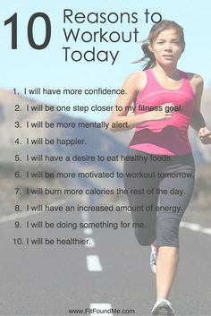 Some days we struggle with the motivation needed to workout. Print these 10 reasons to workout to give you the self-motivation needed.