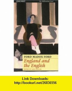 England and the English (9781857545838) Ford Madox Ford, Sara Haslam , ISBN-10: 1857545834  , ISBN-13: 978-1857545838 ,  , tutorials , pdf , ebook , torrent , downloads , rapidshare , filesonic , hotfile , megaupload , fileserve Good Night, Ebooks, Ford, England, Pdf, Tutorials, Nighty Night, English, Good Night Wishes