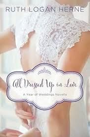 GIVEAWAY! All Dressed Up In Love by Ruth Logan Herne, giveaway ends 3/14/15.