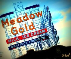 Meadow Gold sign | I heart signs | Pinterest