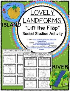 LOVELY LANDFORMS: Lift the Flap Fun! Social Studies for Kindergarten or First Grade. $2.25