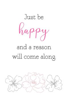 15 Cute happy quotes which are simple yet beautiful. Get inspired with these happiness quotes and gr-- 15 Cute happy quotes to live by! These happiness quotes are simple, positive, and beautiful. Simple Happy Quotes, Just Happy Quotes, Happy Life Quotes To Live By, Feeling Happy Quotes, Positive Vibes Quotes, Feel Good Quotes, Happy Words, Simple Beauty Quotes, Cute Smile Quotes