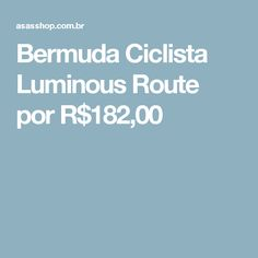 Bermuda Ciclista Luminous Route por R$182,00