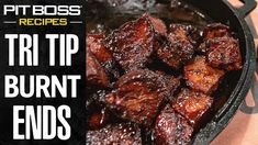 Pellet Grill Recipes, Smoker Recipes, Grilling Recipes, Pit Boss Pellet Grill, Beef Tri Tip, Beef Tips And Gravy, Burnt Ends, Steak Tips, Bbq Beef
