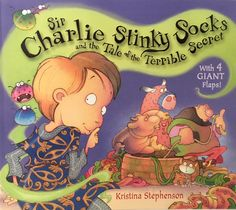 *Sir Charlie Stinky Socks and the Tale of the Terrible Secret