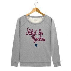 Sweat Femme Salut Les Moches Gris by Madame TSHIRT