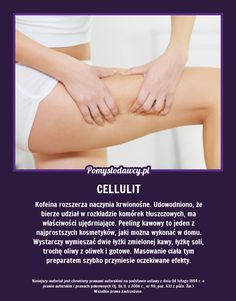 DOMOWY SPOSÓB NA WALKĘ Z CELLULITEM! Beauty Care, Beauty Hacks, Hair Beauty, Cellulite, Cosmetic Treatments, Simple Life Hacks, Natural Cosmetics, Good Advice, Good To Know