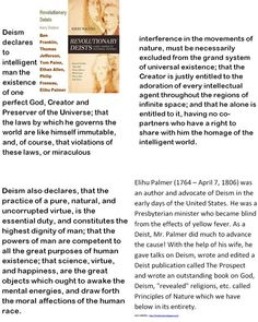 Deism declares to intelligent man the existence of one perfect God, Creator and Preserver of the Universe -  Deism is Passé.
