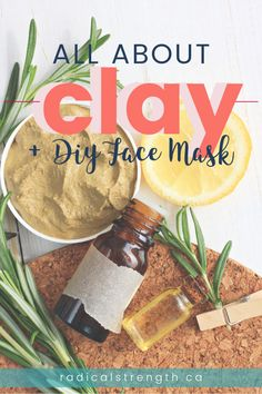 Learn all about clay for acne, wrinkles, oily skin, and toxins. A fail proof custom diy face mask recipe included. So many types of clay to try, learn about them all (bentonite, rhassoul, french green clay, Indian aztec healing clay, kaolin). #facemask #diyfacemask