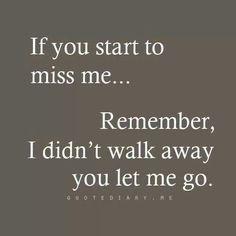 U walked away