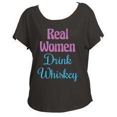 Real Women Drink Whiskey Womens Off Shoulder Shirt