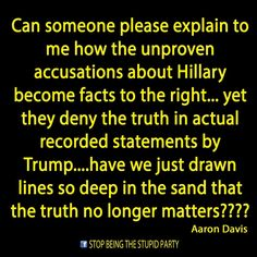 This is true. My conservative friend: Hillary's a [insert every imaginable accusation]. *no evidence at all* Me: Trump's an idiot. *five pages of facts* Her: OMG QUIT PREACHING YOUR OPINION!!!! Me: Half the people voting for Trump think he's an idiot....
